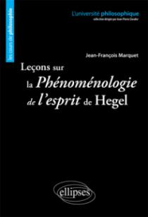 Leçons sur la Phénoménologie de l'esprit de Hegel. Nouvelle édition
