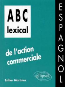 ABC lexical de l'action commerciale (espagnol)