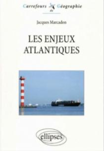 Les enjeux atlantiques