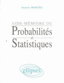 Aide-mémoire de Probabilités et Statistiques