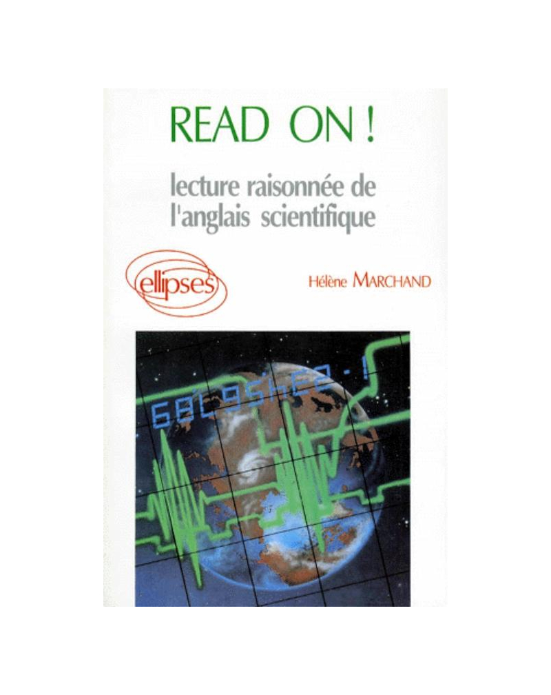 Read on! Lecture raisonnée de l'anglais scientifique