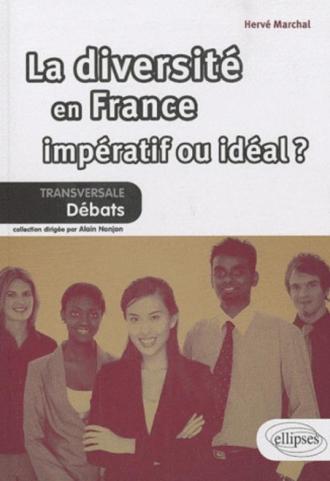 La diversité en France : impératif ou idéal ?