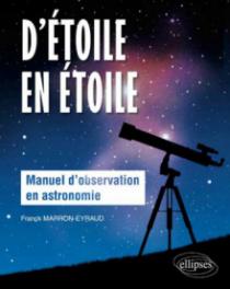 D'étoile en étoile - Manuel d'observation en astronomie