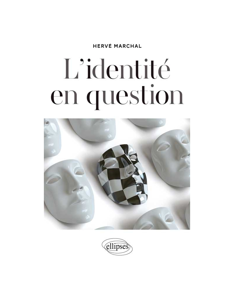 L'identité en question. Nouvelle édition