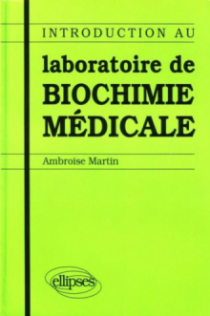 Introduction au laboratoire de biochimie médicale