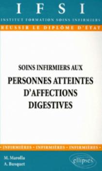 Soins infirmiers aux personnes atteintes d'affections digestives - n°9