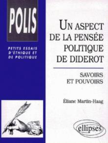Un aspect de la pensée politique de Diderot : savoirs et pouvoirs