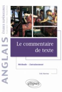 Le commentaire de texte en anglais - Méthode et entraînement - Études supérieures