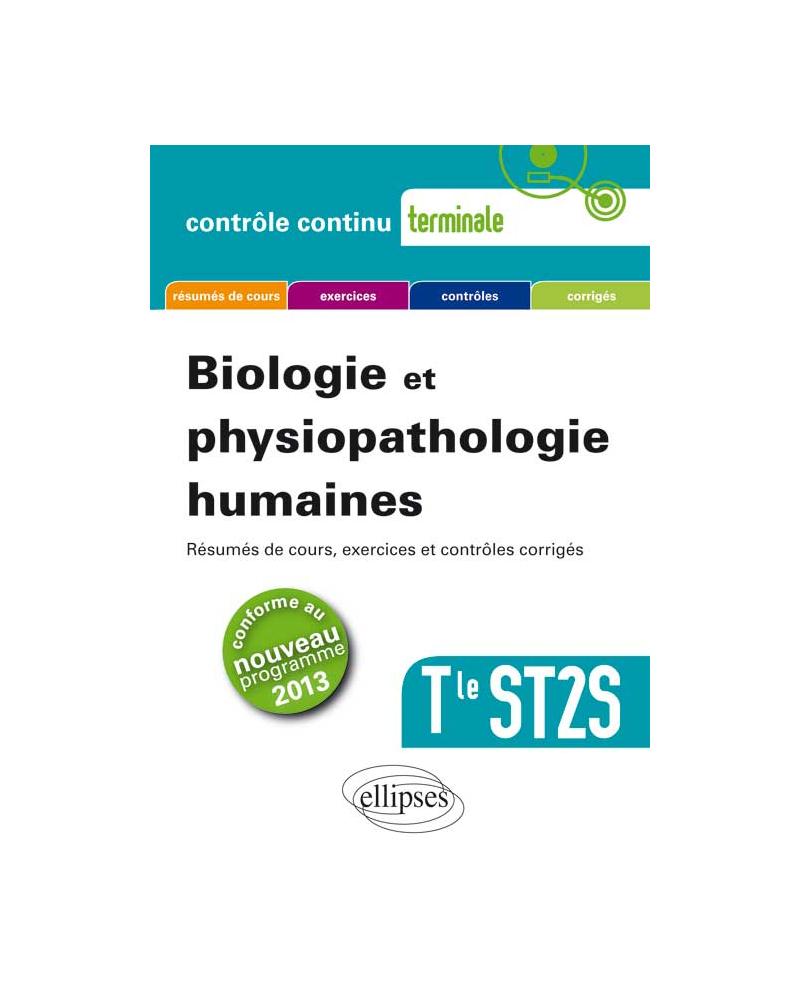Biologie et physiopathologie humaines - Terminale ST2S - nouveau programme 2013