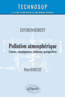 Pollution atmosphérique - Causes , conséquences, solutions, perspectives - Niveau B