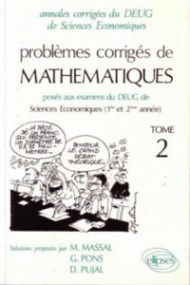 Mathématiques DEUG Sciences Économiques et Gestion tome 2, 92/94 - Pbs corr.