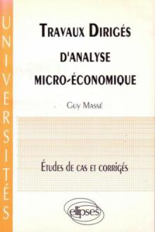 Travaux dirigés d'analyse micro-économique - Études de cas et corrigés