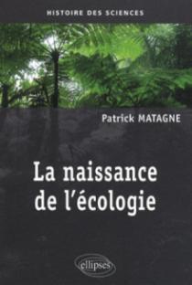 La naissance de l'écologie