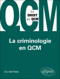 La Criminologie en QCM