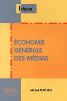 Economie générale des médias