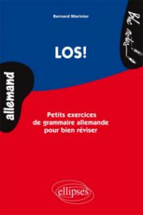 LOS! Petits exercices de grammaire allemande pour bien réviser