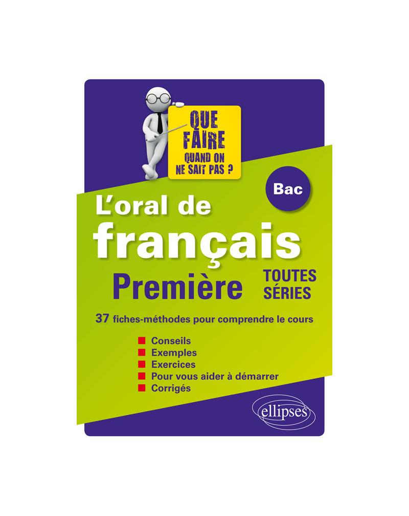 L'oral de français au Bac. Première toutes séries