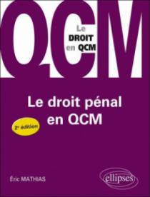Le droit pénal en QCM - 2e édition