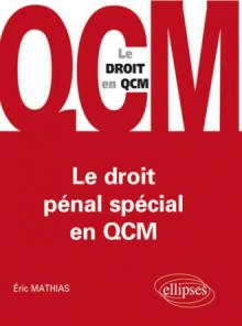 Le droit pénal spécial en QCM