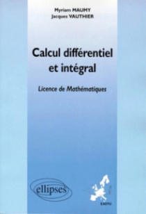 Calcul différentiel et intégral (Enseignement à distance universitaire européen) - Licence 3ème année de Mathématiques