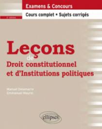 Leçons de Droit constitutionnel et d'Institutions politiques, 2e édition