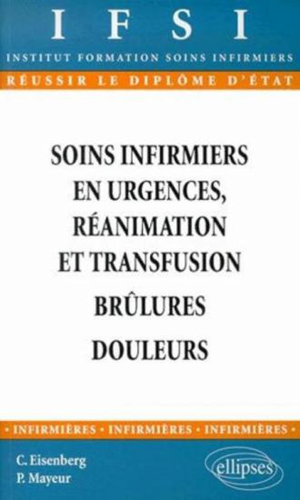 Soins infirmiers : urgences, réanimation et transfusion - Brûlures - Douleur - n°12