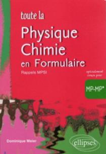 Toute la physique-chimie en Formulaire MP-MP* avec rappels MPSI