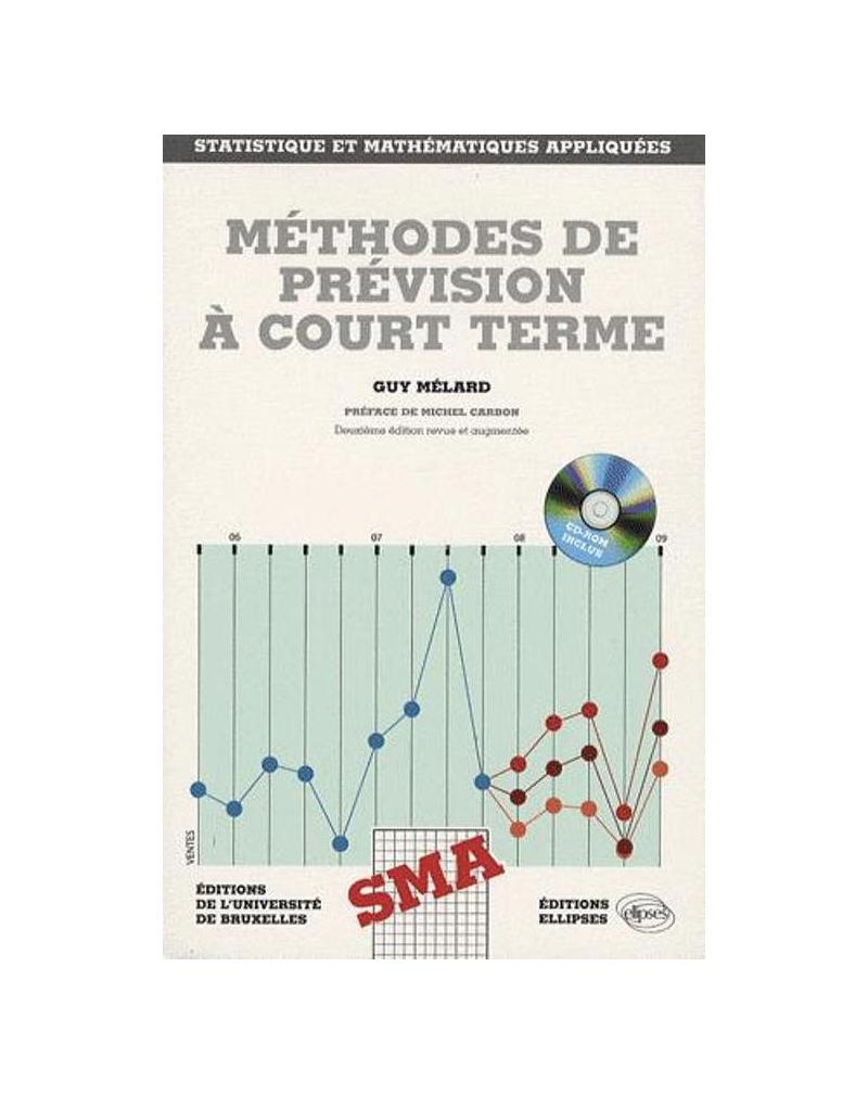 Méthodes de prévision à court terme. 2e édition