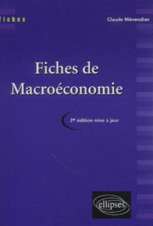 Fiches de macroéconomie - Nouvelle édition