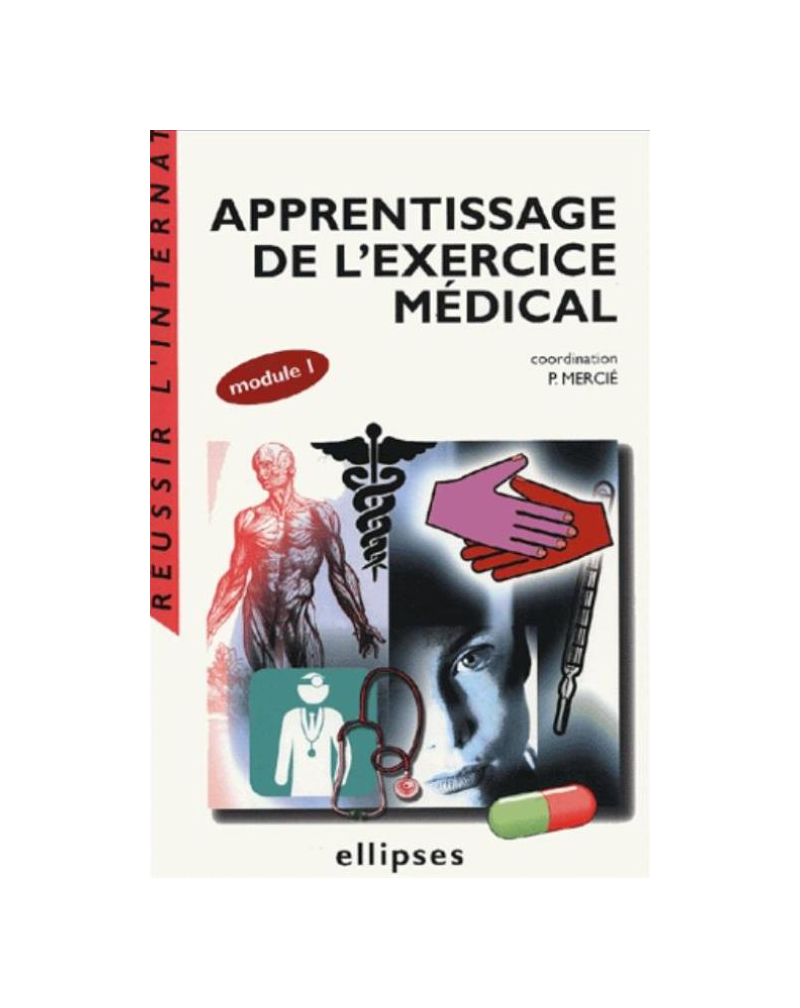 Apprentissage de l'exercice médical (module 1)