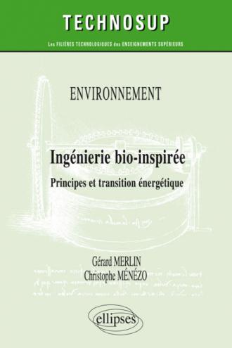 Environnement - Ingénierie bio-inspirée - Principes et transition énergétique - Niveau C