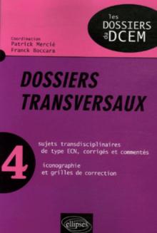 Dossiers transversaux - Volume n°4