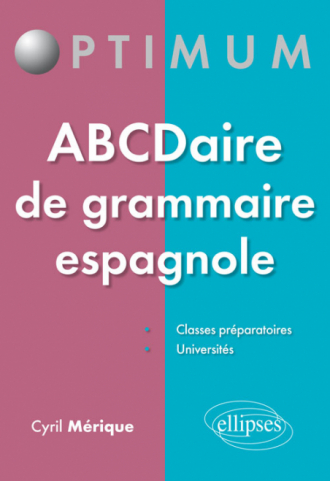ABCDaire de grammaire espagnole - 50 fiches à connaître