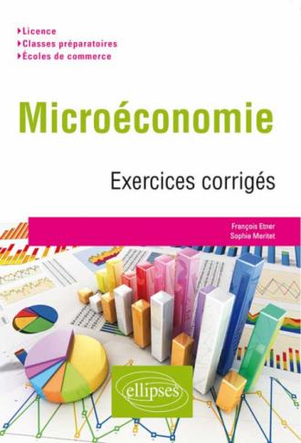 Micro-économie. Exercices corrigés