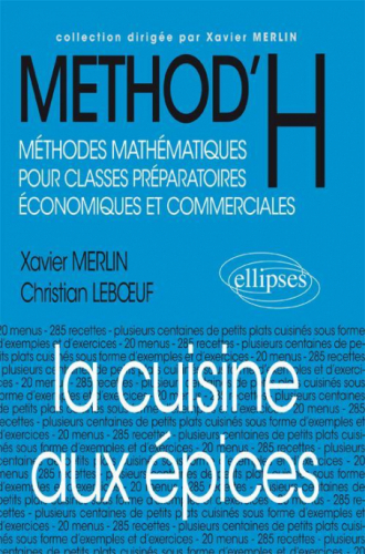 La cuisine aux épices (classes prépas économiques et commerciales)