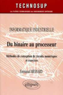 Du binaire au processeur - Informatique industrielle - Niveau B