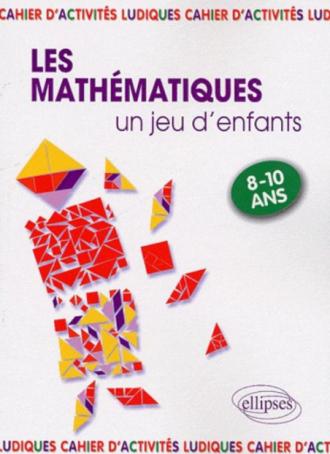 Les Mathématiques, un jeu d'enfants