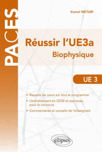 Réussir l'UE3a. Biophysique