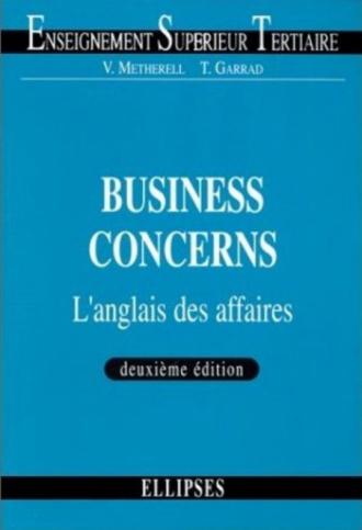 Business Concerns - L'anglais des affaires