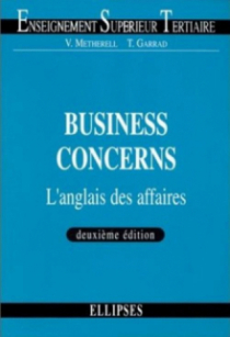 Business Concerns - L'anglais des affaires