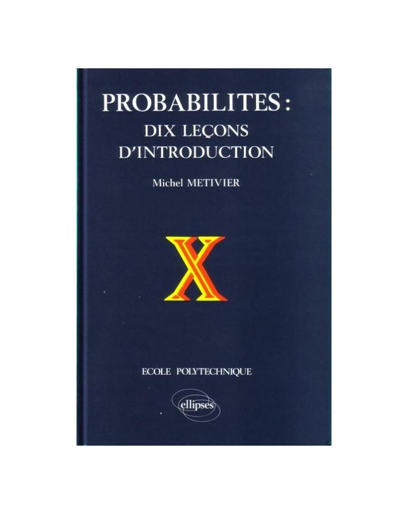 Probabilités, 10 leçons d'introduction (édition reliée)