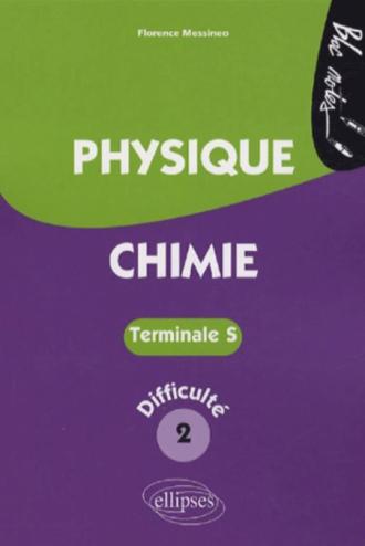 Physique-Chimie - Terminale S niveau 2
