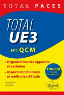 Total UE3 (en QCM). 1100 QCM corrigés et commentés