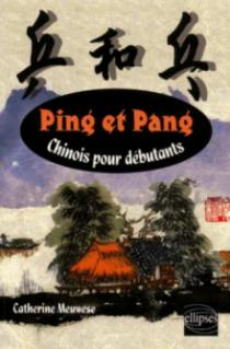 Ping et Pang - Chinois pour débutants