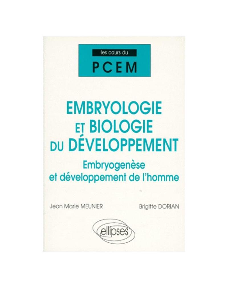 Cours du PCEM - Embryologie et Biologie du développement - Embryogenèse  et développement de l'homme
