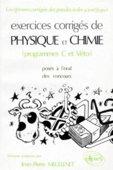 Physique et Chimie C et Véto - Exercices corrigés