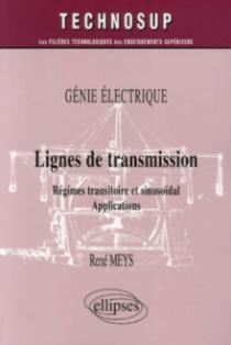 Génie électrique, Lignes de transmission, Régimes transitoire et sinusoïdal, Applications - Niveau B