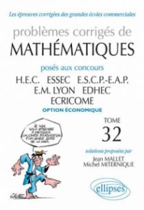 Problèmes de Mathématiques posés aux concours des écoles de commerce - 2010-2011 option économique tome 32