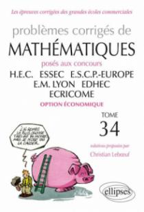 Mathématiques HEC - 2012-2013 - Tome 34 (option économique)