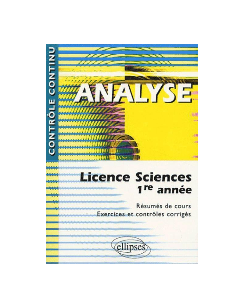 Analyse - Licence sciences 1re année